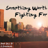 Something Worth Fighting For (EP) Lyrics Don't Call It A Comeback