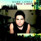 Red Light (Single) Lyrics Gabe Lopez