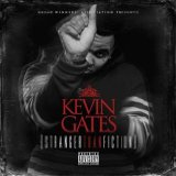 Stranger Than Fiction Lyrics Kevin Gates