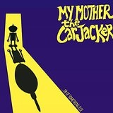 ...or of Something Else Lyrics My Mother The Carjacker
