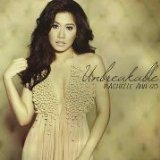 Unbreakable Lyrics Rachelle Ann Go