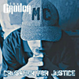 Crusader for Justice Lyrics The Grouch
