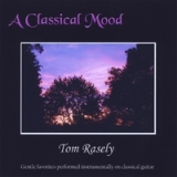 A Classical Mood Lyrics Tom Rasely
