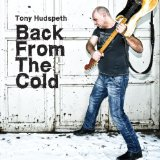 Back From The Cold Lyrics Tony Hudspeth