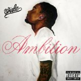 Ambition Lyrics Wale