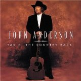 Takin' The Country Back Lyrics Anderson John
