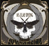 Awakened Lyrics As I Lay Dying