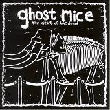 The Debt Of The Dead Lyrics Ghost Mice