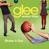 Shake It Out (Single) Lyrics Glee Cast