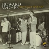 West Coast 1945-1947 Lyrics Howard McGhee