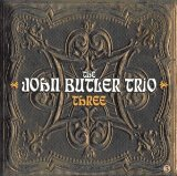 Three Lyrics John Butler Trio