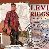 There's Still A Place For That (EP) Lyrics Levi Riggs
