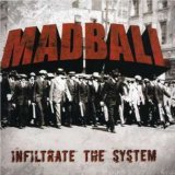Infiltrate The System Lyrics Madball