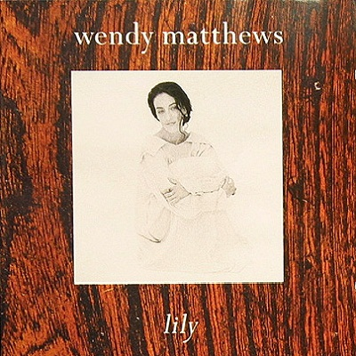 Lily Lyrics Matthews Wendy