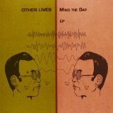 Mind the Gap (EP) Lyrics Other Lives