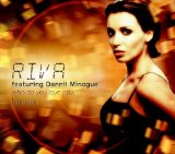 Miscellaneous Lyrics Riva Feat. Dannii Minogue