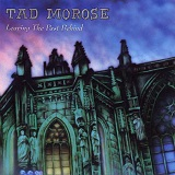 Leaving The Past Behind Lyrics Tad Morose
