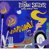 Vavoom! Lyrics The Brian Setzer Orchestra