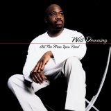 All the Man You Need Lyrics Will Downing
