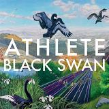 Black Swan Lyrics Athlete