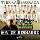 Soy un Desmadre (Single) Lyrics Banda Tierra Sagrada