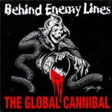 The Global Cannibal  Lyrics Behind Enemy Lines