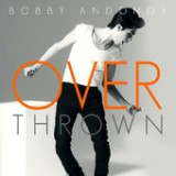 Overthrown - Single Lyrics Bobby Andonov