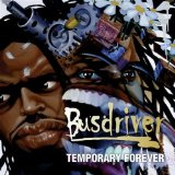 Temporary Forever Lyrics Busdriver