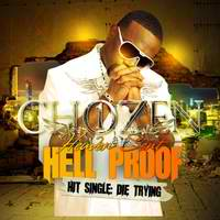 Heavensent Hellproof Lyrics Chozen One