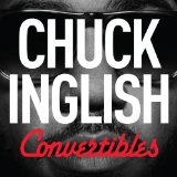 Convertibles Lyrics Chuck Inglish