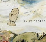 For A While Lyrics Dolly Varden