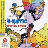 Cocktail E-Rotic Lyrics E-Rotic