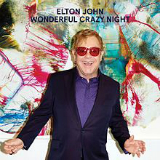 Wonderful Crazy Night Lyrics Elton John