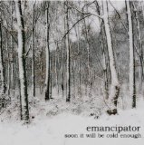 Soon It Will Be Cold Enough Lyrics Emancipator