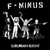 Suburban Blight Lyrics F-Minus