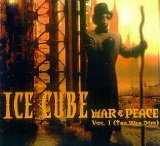 War & Peace Vol. 1: The War Disc Lyrics ICE CUBE