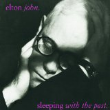 Sleeping With The Past Lyrics John Elton