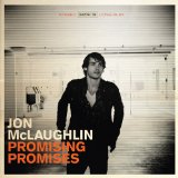 Promising Promises Lyrics Jon McLaughlin