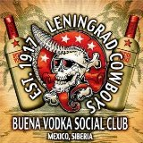 Buena Vodka Social Club Lyrics Leningrad Cowboys