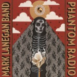 Phantom Radio Lyrics Mark Lanegan
