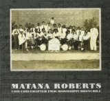 Coin Coin, Chapter 2: Mississippi Moonchile Lyrics Matana Roberts