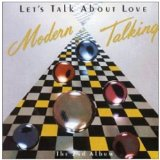 Let's Talk About Love Lyrics Modern Talking