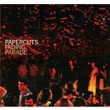 Fading Parade Lyrics Papercuts