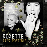 It's Possible (Single) Lyrics Roxette