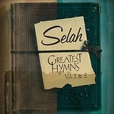 Greatest Hymns, Vol. 2 Lyrics Selah