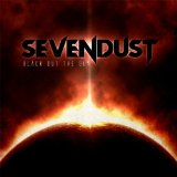 Black Out the Sun Lyrics Sevendust