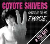 Miscellaneous Lyrics Shivers Coyote
