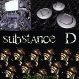 Addictions Lyrics Substance D