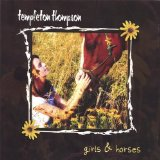 Girls & Horses Lyrics Templeton Thompson