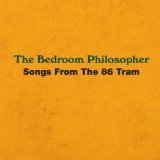 Songs From The 86 Tram Lyrics The Bedroom Philosopher
